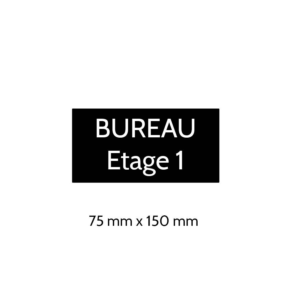Plaque de porte gravée sur 1 à 2 lignes couleur noire lettres blanches - Format rectangle 75 x 150 mm