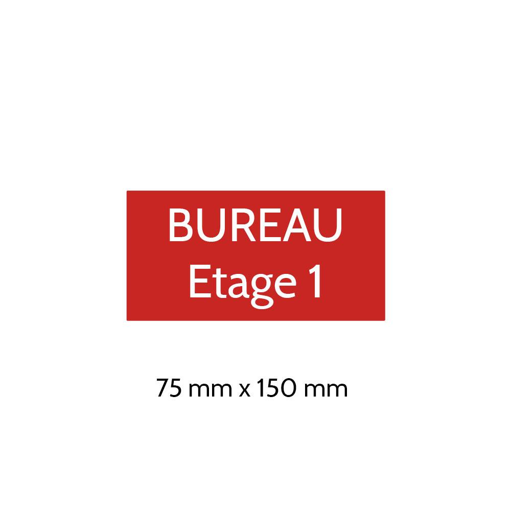 Plaque de porte gravée sur 1 à 2 lignes couleur rouge lettres blanches - Format rectangle 75 x 150 mm