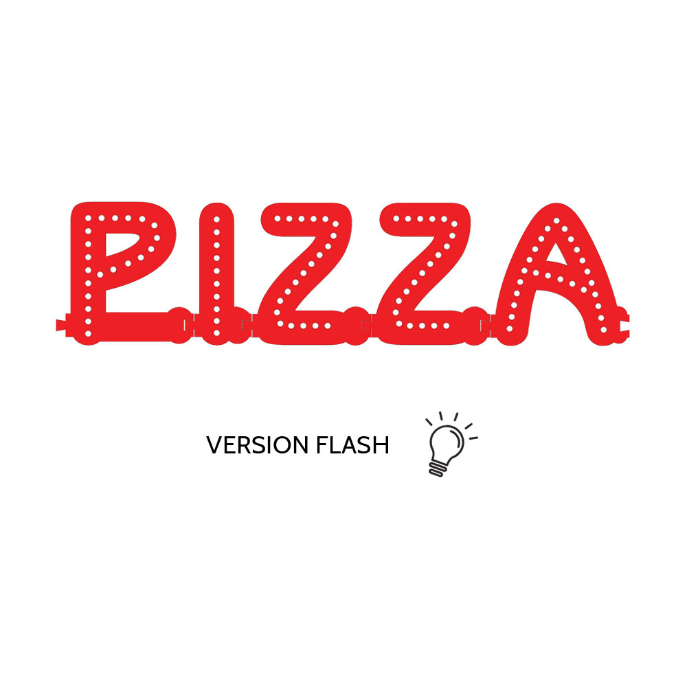 Enseigne lumineuse PIZZA avec option Flash - Lettres lumineuses LED pour vitrine restaurant pizzeria