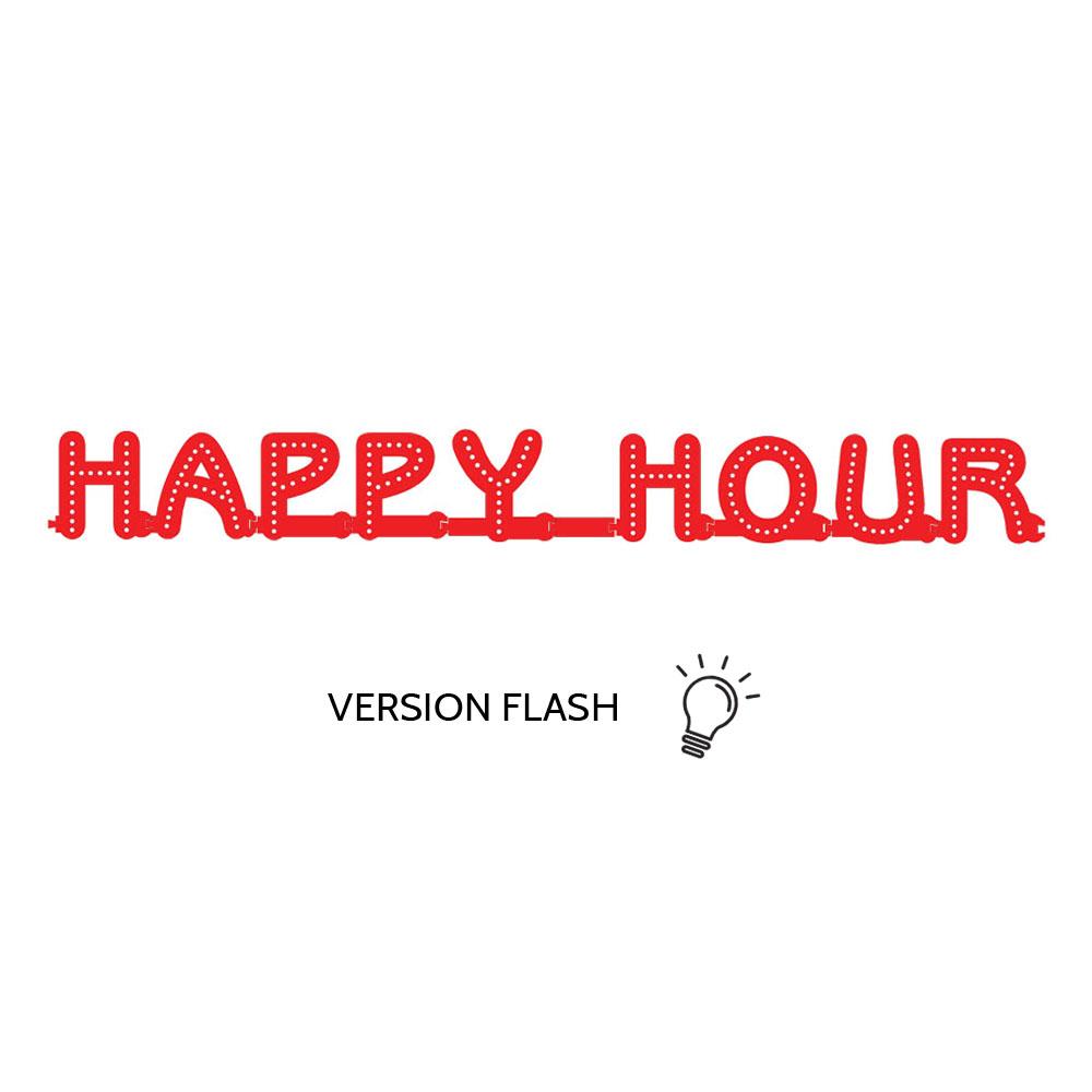 Enseigne lumineuse HAPPY HOUR avec option Flash - Lettres lumineuses LED pour vitrine bar, brasserie