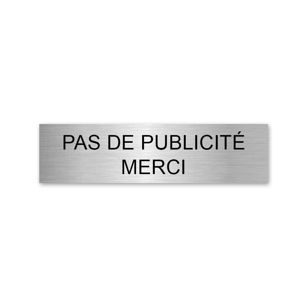 Plaque adhésive PAS DE PUBLICITE MERCI pour boite aux lettres - Format 100 x 25 mm